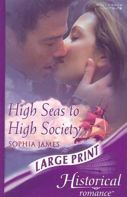 High Seas to High Society by Sophia James image