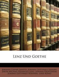 Lenz Und Goethe by Jakob Michael Reinhold Lenz
