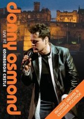 Donny Osmond: Live at Edinburgh Castle on DVD