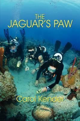 The Jaguar's Paw by Carol Kender