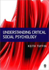 Understanding Critical Social Psychology by Keith Tuffin image