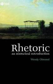 Rhetoric by Wendy Olmsted
