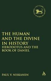 The Human and the Divine in History by Paul V. Niskanen image