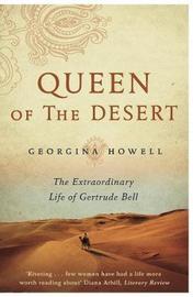 Queen of the Desert by Georgina Howell