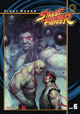 Street Fighter Volume 6: Final Round by Ken Siu-Chong image