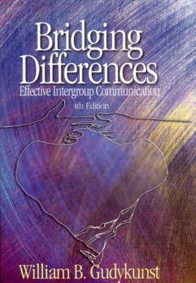 Bridging Differences by William B Gudykunst