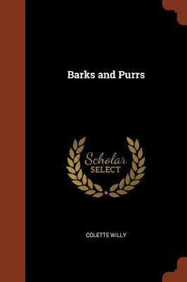 Barks and Purrs by Colette Willy