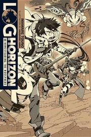 Log Horizon, Vol. 10 (light novel) by Mamare Touno