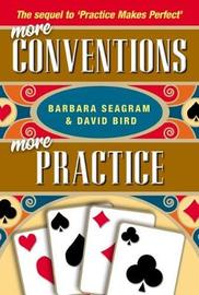 More Conventions, More Practice by Barbara Seagram