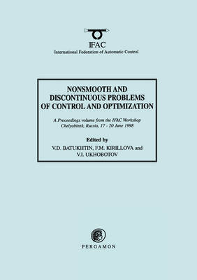 Nonsmooth and Discontinuous Problems of Control and Optimization 1998 by V. D. Batukhtin image