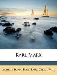 Karl Marx by Achille Loria