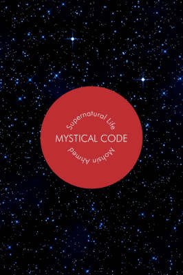 Mystical Code by Mohsin Ahmed