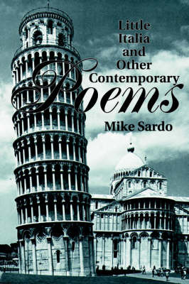 Little Italia and Other Contemporary Poems by Mike Sardo