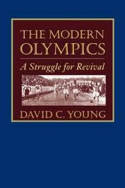 The Modern Olympics by David C. Young image