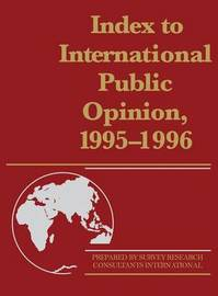 Index to International Public Opinion, 1995-1996