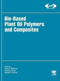 Bio-Based Plant Oil Polymers and Composites by Samy Madbouly image