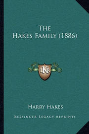 The Hakes Family (1886) by Harry Hakes image