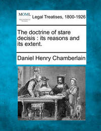 The Doctrine of Stare Decisis by Daniel Henry Chamberlain