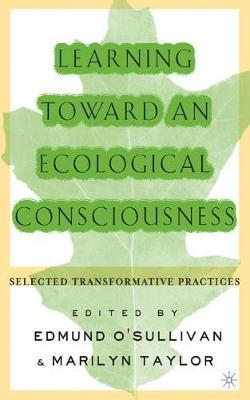 Learning Toward an Ecological Consciousness image