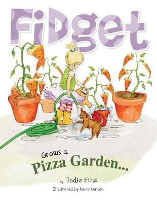 Fidget Grows a Pizza Garden by Jodie Fitz image