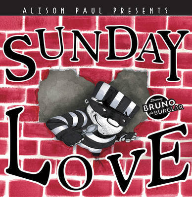 Sunday Love by Alison Paul