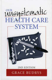 Our Unsystematic Health Care System by Grace Budrys image