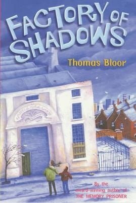 Factory of Shadows by Thomas Bloor image