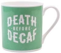 Mug - Death Before Decaf