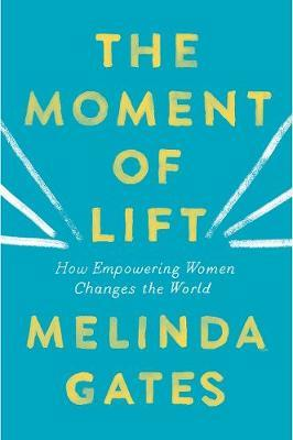 The Moment of Lift by Melinda Gates image