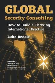 Global Security Consulting by Luke Bencie