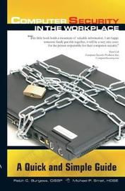 Computer Security in The Workplace by Ralph C Burgess image