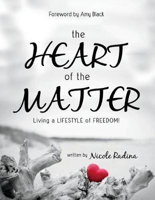 The HEART of the MATTER by Nicole Radina