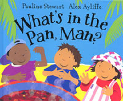 What's in the Pan, Man? by Pauline Stewart image