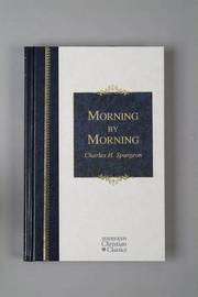 Morning by Morning by Charles , Haddon Spurgeon