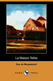 La Maison Tellier (Dodo Press) by Guy de Maupassant image