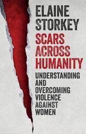 Scars Across Humanity by Elaine Storkey