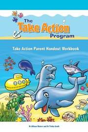 Take Action Parent Handout Workbook by Allison Waters