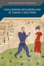 Challenging Neoliberalism at Turkey's Gezi Park by Efe Can Gurcan