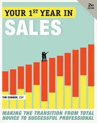 Your First Year In Sales, 2nd Edition by Tim Connor image