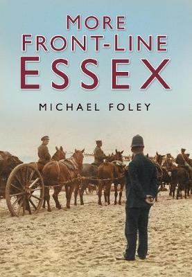 More Front-line Essex by Michael Foley image