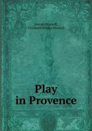 Play in Provence by Joseph Pennell