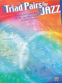 Triad Pairs for Jazz by Gary Campbell