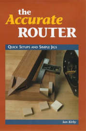The Accurate Router by Ian J. Kirby image