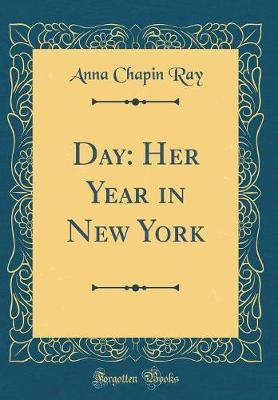 Day by Anna Chapin Ray