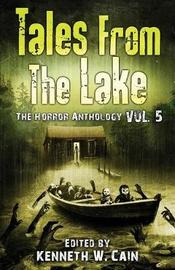 Tales from the Lake Vol.5 by Gemma Files