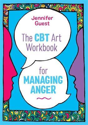 The CBT Art Workbook for Managing Anger by Jennifer Guest image