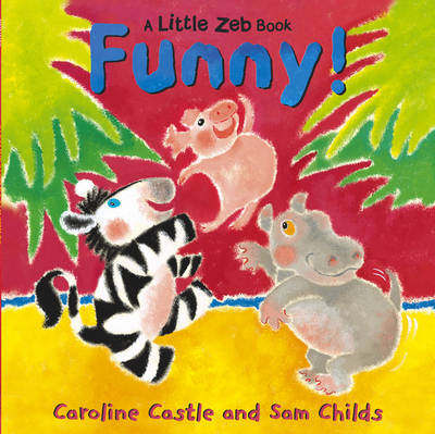 A Little Zeb Called Funny by Caroline Castle image