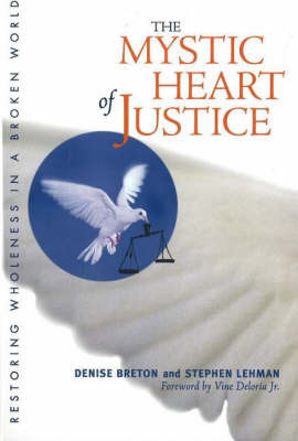 The Mystic Heart of Justice by Denise Breton image