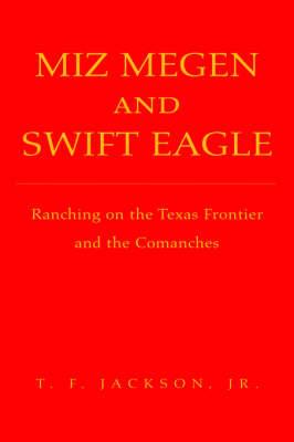 Miz Megen and Swift Eagle by T F Jackson, Jr. image
