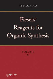 Fiesers' Reagents for Organic Synthesis: 24 by Tse-Lok Ho image